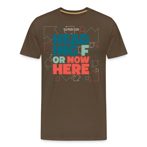 Heading For Nowhere - Herre premium T-shirt