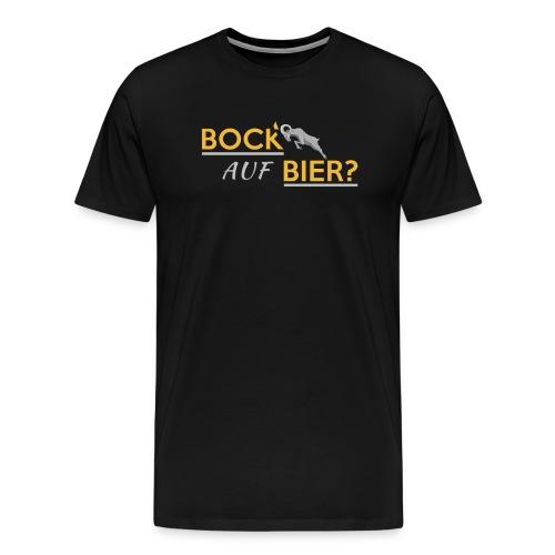 Bock auf Bier - Männer Premium T-Shirt