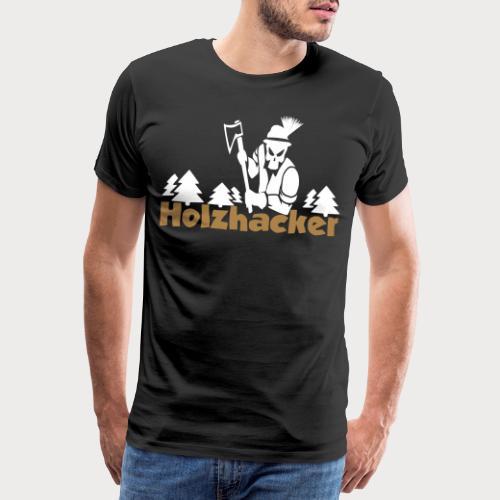 Holzhacker - Männer Premium T-Shirt