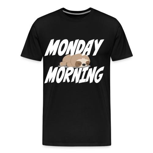 Montag Morgen Müdigkeit Wochenende ist vorbei - Männer Premium T-Shirt