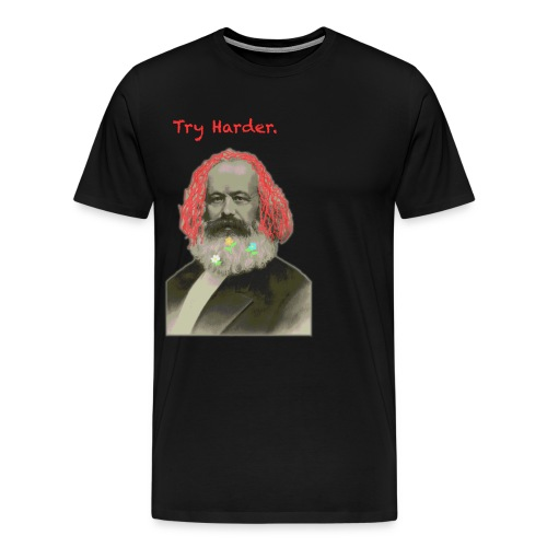 Try Harder, Comrade! - Men's Premium T-Shirt