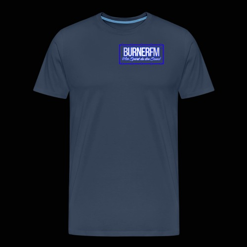 BurnerFM Hier Sürst du den Sound - Männer Premium T-Shirt