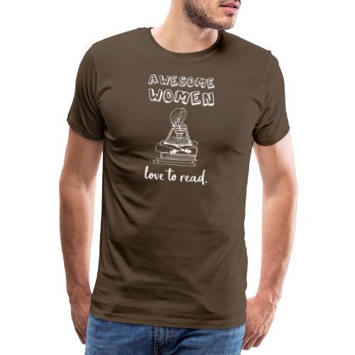 0175 Großartige Frauen lieben es zu lesen! Bücher - Men's Premium T-Shirt