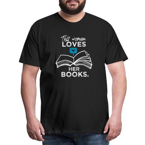 0219 Diese Frau liebt ihre Bücher | bookrebels - Men's Premium T-Shirt