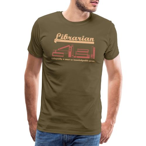 0333 Cool saying funny Quote Librarian - Men's Premium T-Shirt