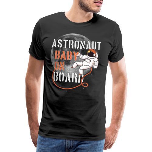 Astronaut Astronauten Baby an Board Weltraum Shirt - Männer Premium T-Shirt