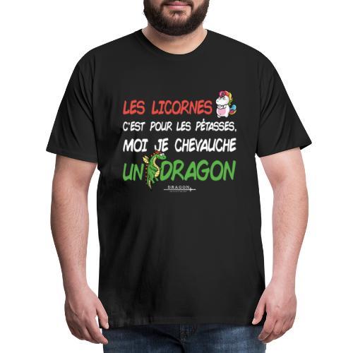 Je chevauche un dragon - T-shirt Premium Homme