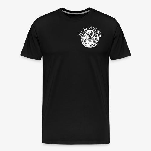 TOUT EST UNE ILLUSION - T-shirt Premium Homme