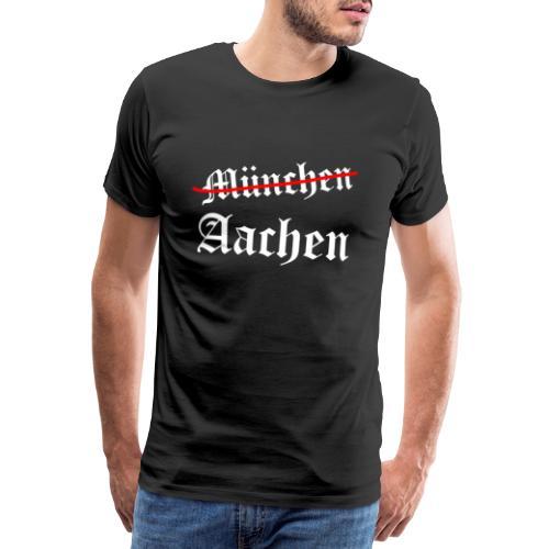 Aachen TOP, München FLOP - Men's Premium T-Shirt