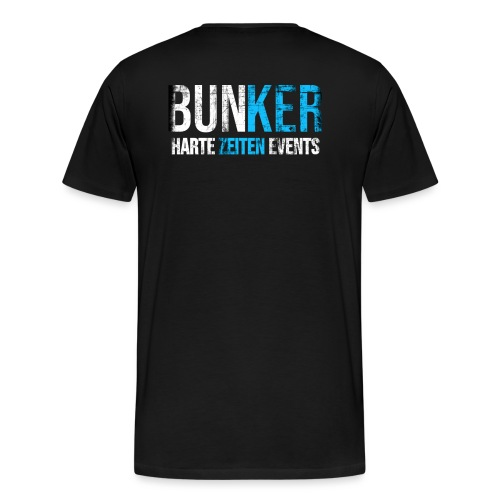 Bunker & Harte Zeiten Supporter - Männer Premium T-Shirt