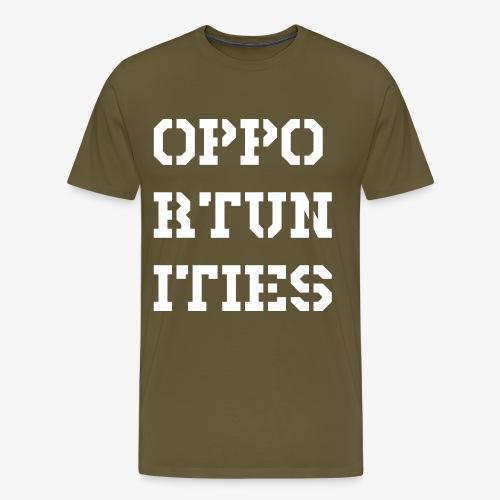 Opportunities - Gelegenheiten - weiß - Männer Premium T-Shirt
