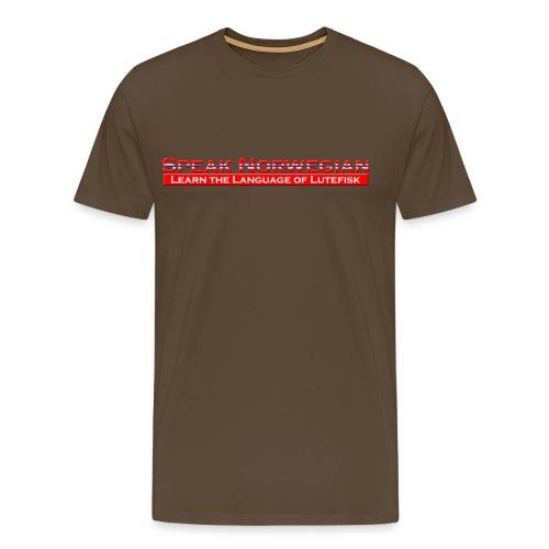 Speak Norwegian - Premium T-skjorte for menn