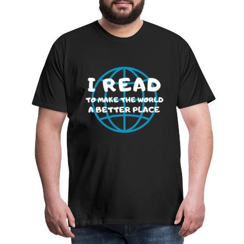 1012 Ich lese um die Welt besser zu machen | Buch - Men's Premium T-Shirt