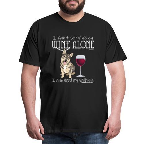 Wine Alone Vallhund - Miesten premium t-paita
