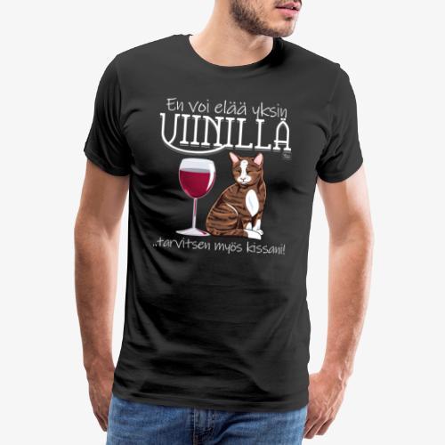 Yksin Viinillä Kissani IV - Miesten premium t-paita