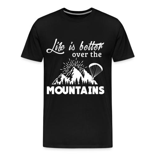 Paragliding T Shirt - Life is better - T-shirt Premium Homme