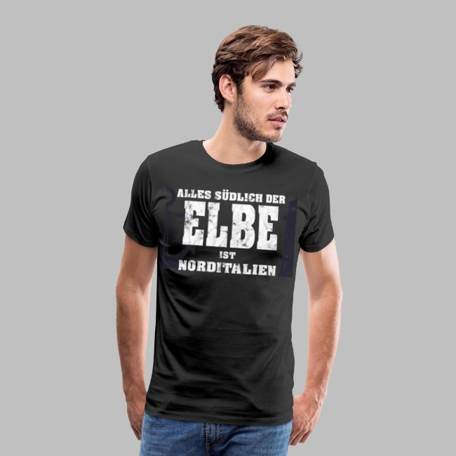 Norddeutsche Sprüche Alles suedlich der Elbe