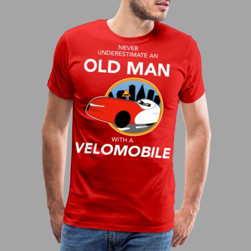 Never underestimate an old man with a velomobile - Miesten premium t-paita