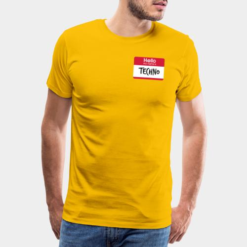 Hello, my name is TECHNO - Männer Premium T-Shirt