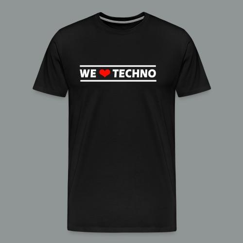 We Love Techno - Männer Premium Shirt - Männer Premium T-Shirt