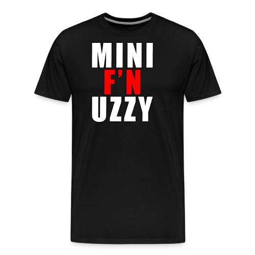 Mini F'N Uzzy - Men's Premium T-Shirt