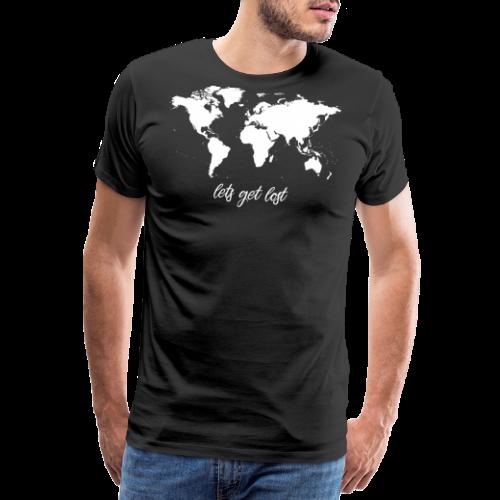 Lets Get Lost Worldmap - Männer Premium T-Shirt