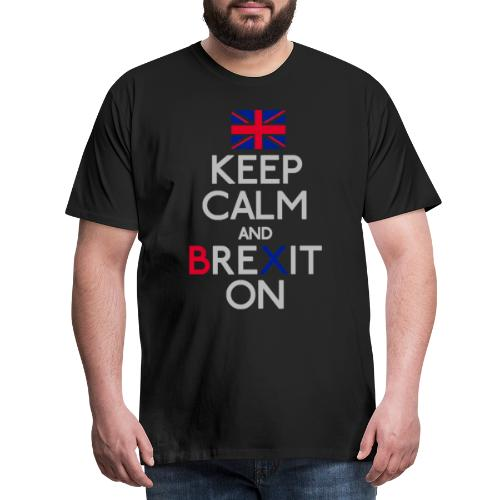 Keep Calm and Brexit On - Men's Premium T-Shirt