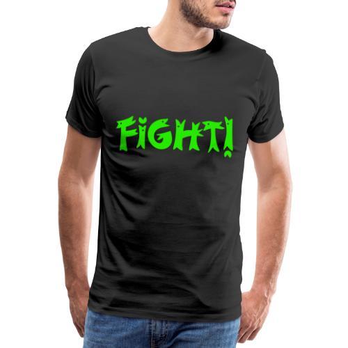 Fight - Männer Premium T-Shirt