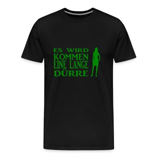 T-Shirt Dürre - Männer Premium T-Shirt