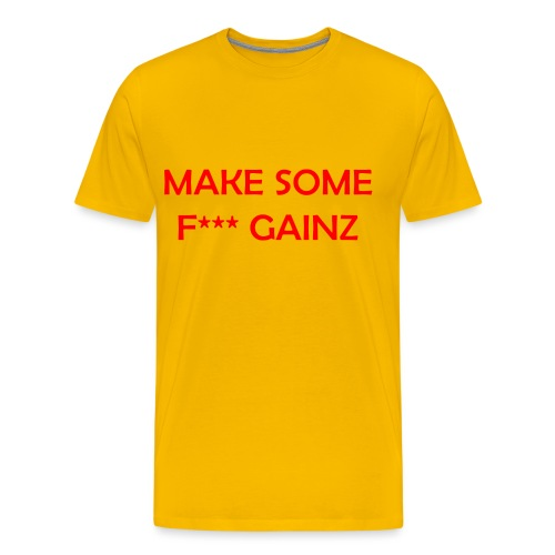 MakeSomeF *** Gainz_red - Men's Premium T-Shirt