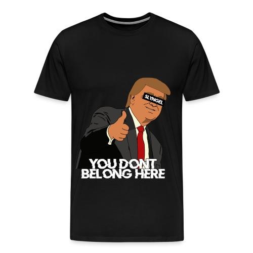 Trump Is a Slyngel - Premium T-skjorte for menn