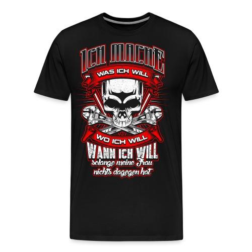 ...solange meine Frau nichts dagegen hat Geschenk - Männer Premium T-Shirt