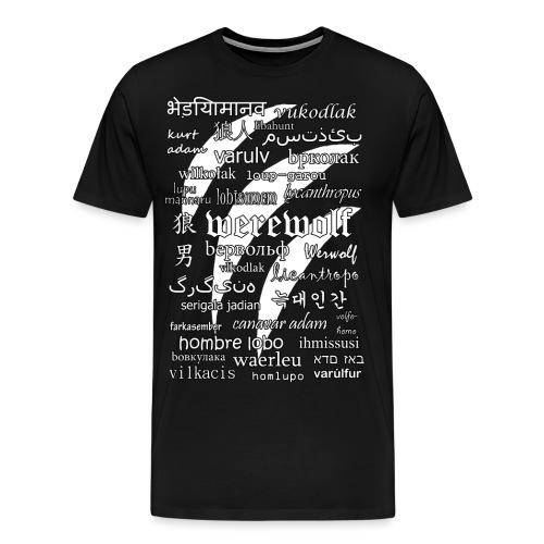 Werewolf in 33 Languages (Black Ver.) - Men's Premium T-Shirt