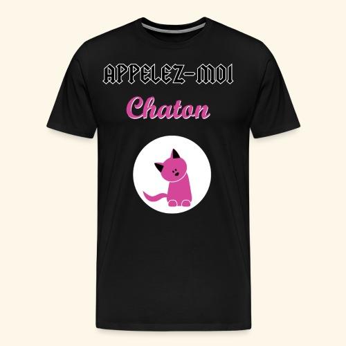appelez-moi-chaton - T-shirt Premium Homme