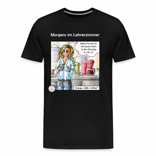 Deine Formel gegen Müdigkeit - Männer Premium T-Shirt