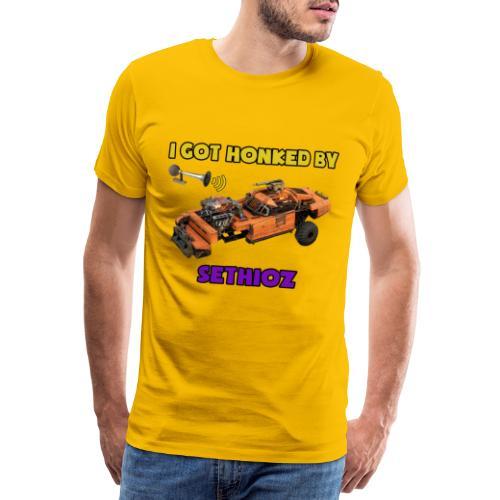 I got Honked by Sethioz - Men's Premium T-Shirt