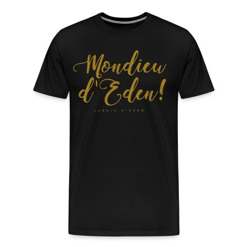 Jardin d'Eden Mon dieu d'Eden - Männer Premium T-Shirt