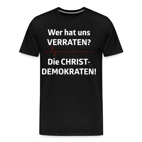 Wer hat uns verraten - Männer Premium T-Shirt