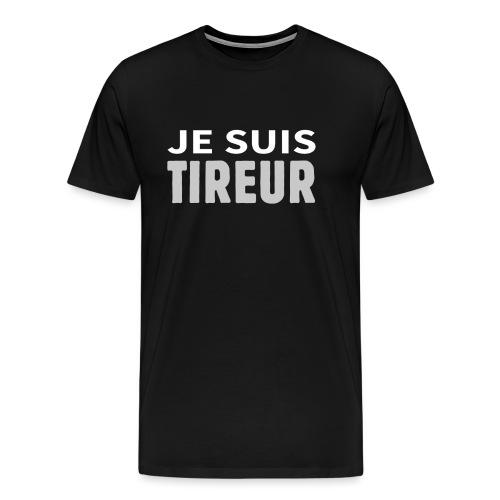 Je suis tireur - T-shirt Premium Homme