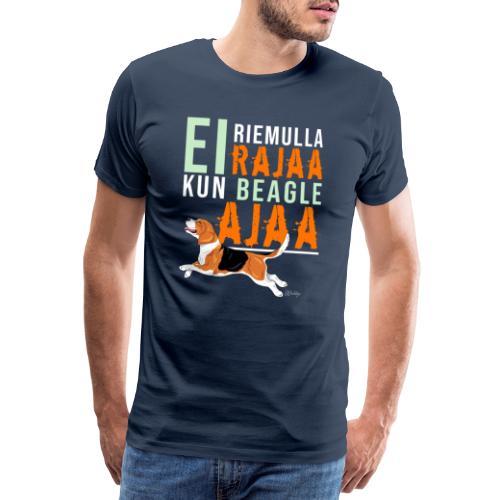 Riemulla Rajaa Beagle - Miesten premium t-paita