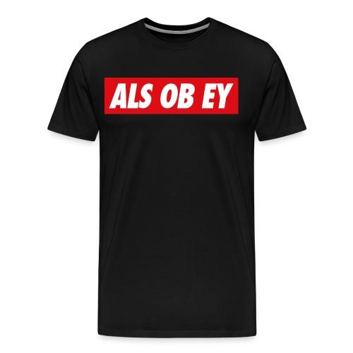 ALS OB EY - Männer Premium T-Shirt