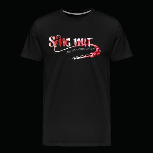 SingMit - Männer Premium T-Shirt