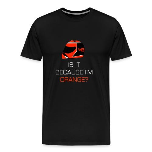 Is it cos I m orange png - Men's Premium T-Shirt