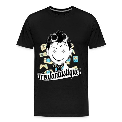 Be Treufantastique - T-shirt Premium Homme