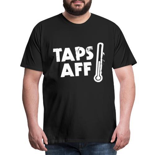 Taps Aff - Men's Premium T-Shirt