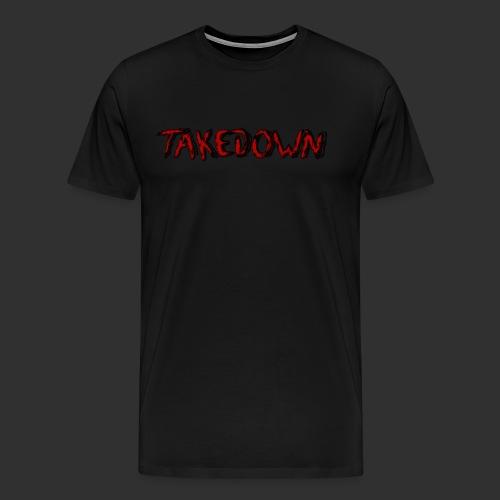 Takedown - T-shirt Premium Homme