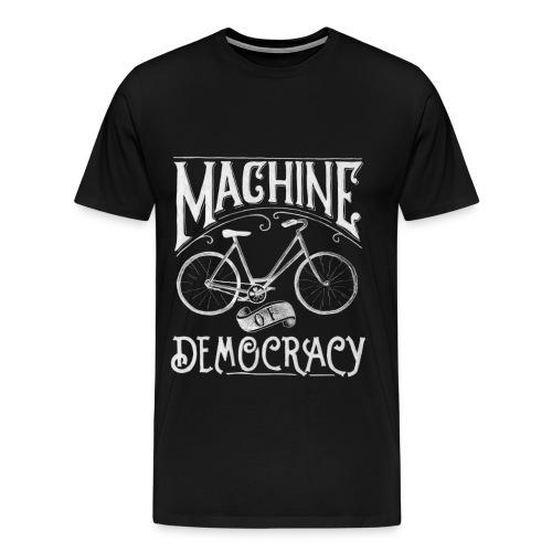 Machine of Democracy - Men's Premium T-Shirt