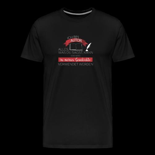 Ich bin Autor - schwarz weiß - Männer Premium T-Shirt
