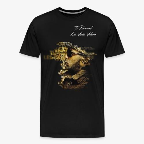 Ti Polosound - Les Vraies Valeurs - T-shirt Premium Homme