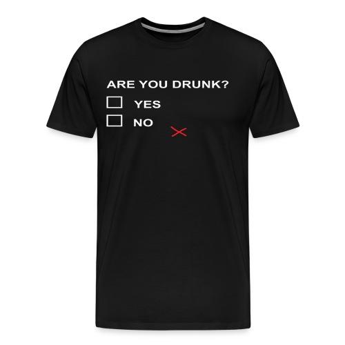 PS 0511W YOU DRUNK - Men's Premium T-Shirt